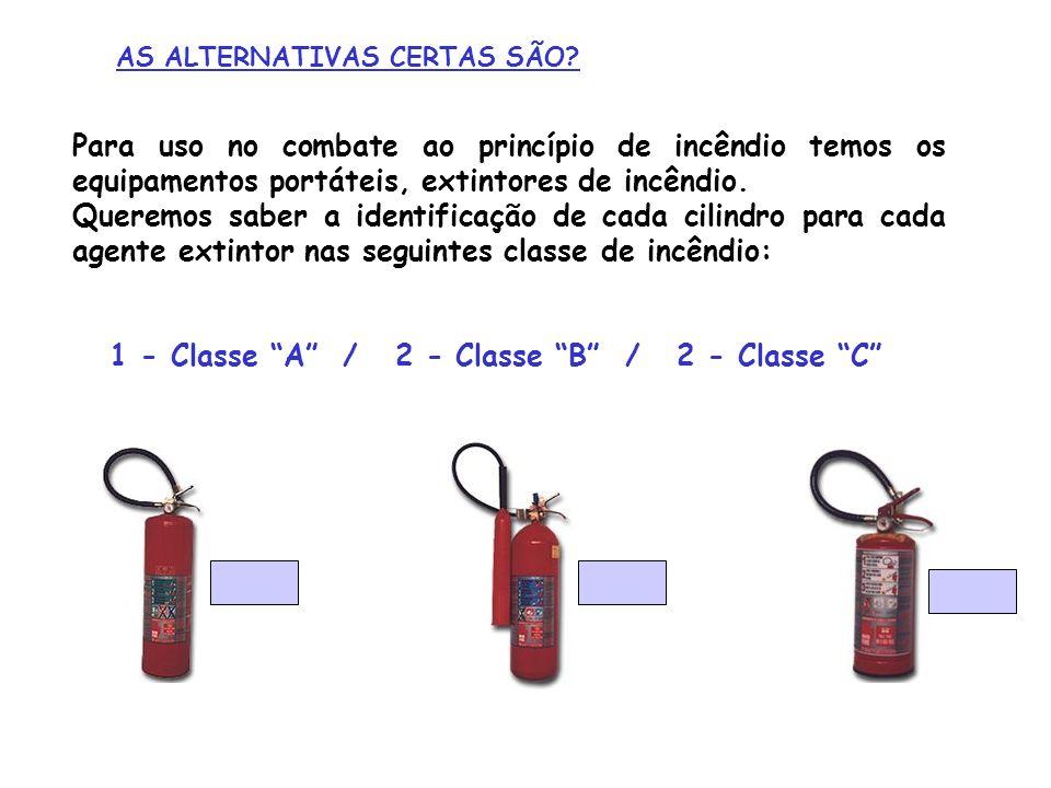 1 - Classe A / 2 - Classe B / 2 - Classe C