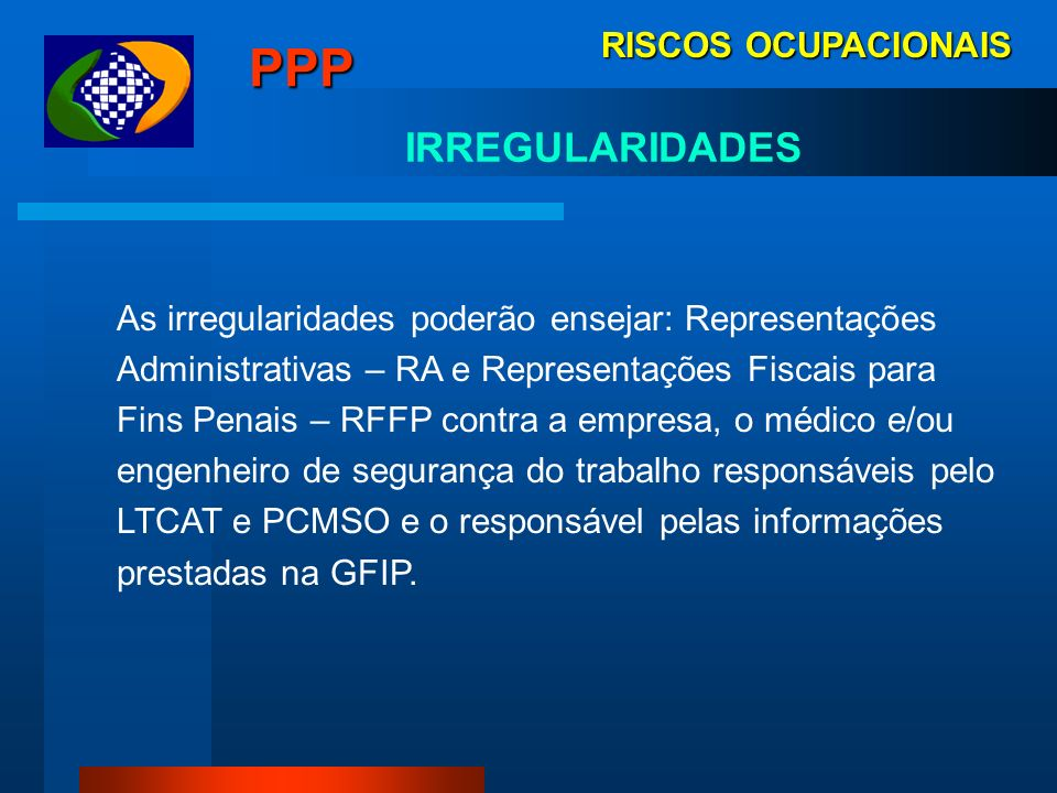 PPP IRREGULARIDADES RISCOS OCUPACIONAIS