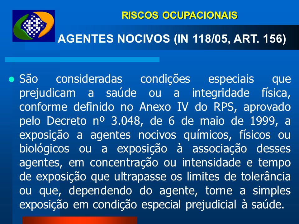 AGENTES NOCIVOS (IN 118/05, ART. 156)