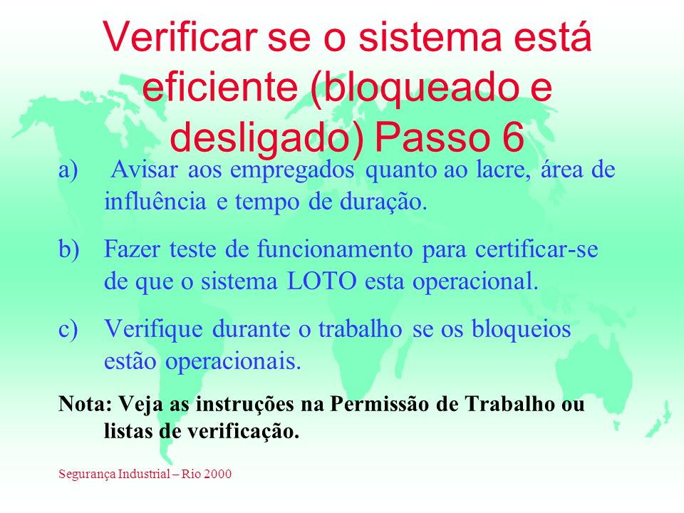 Verificar se o sistema está eficiente (bloqueado e desligado) Passo 6