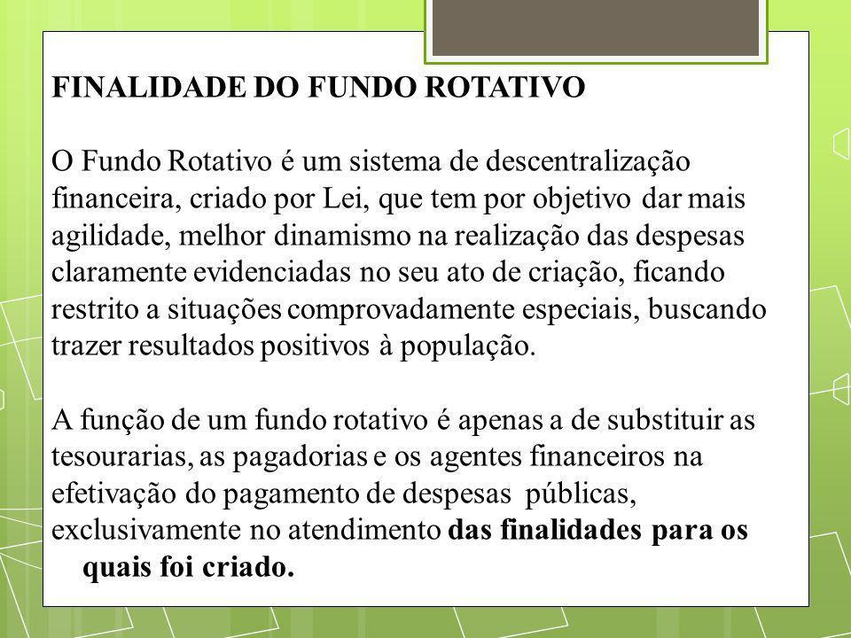 FINALIDADE DO FUNDO ROTATIVO