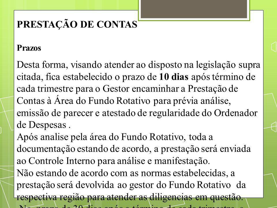 PRESTAÇÃO DE CONTAS Prazos.