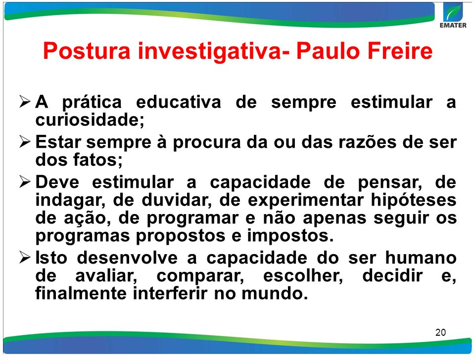 Postura investigativa- Paulo Freire