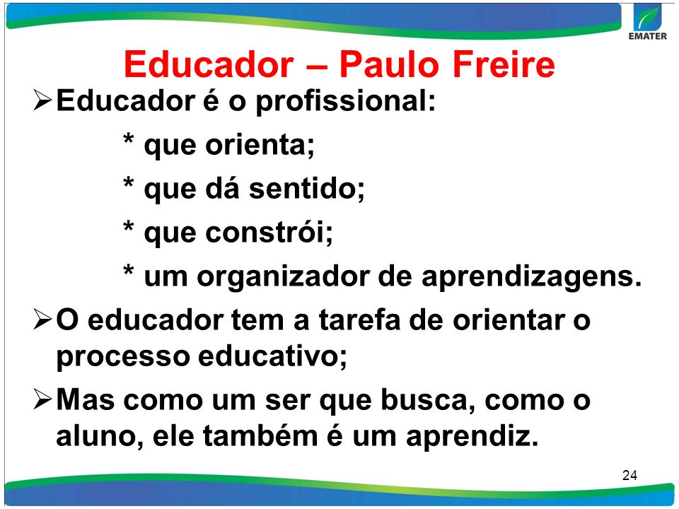 Educador – Paulo Freire