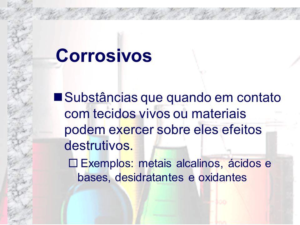 CorrosivosSubstâncias que quando em contato com tecidos vivos ou materiais podem exercer sobre eles efeitos destrutivos.
