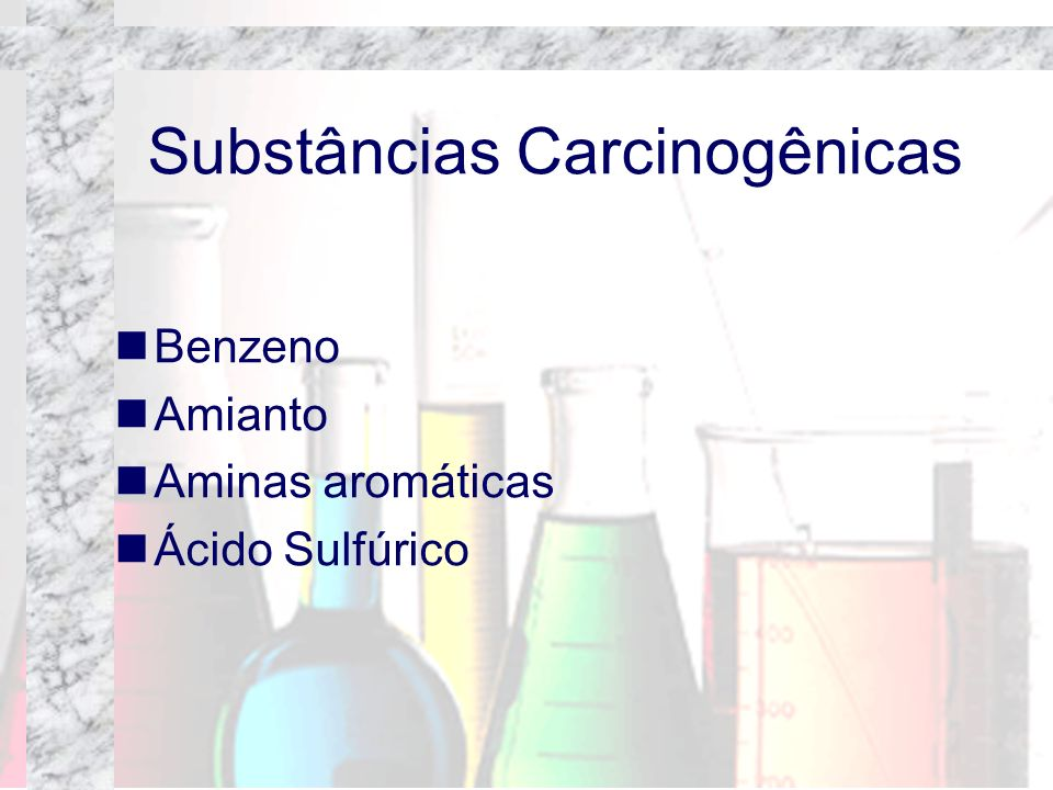 Substâncias Carcinogênicas
