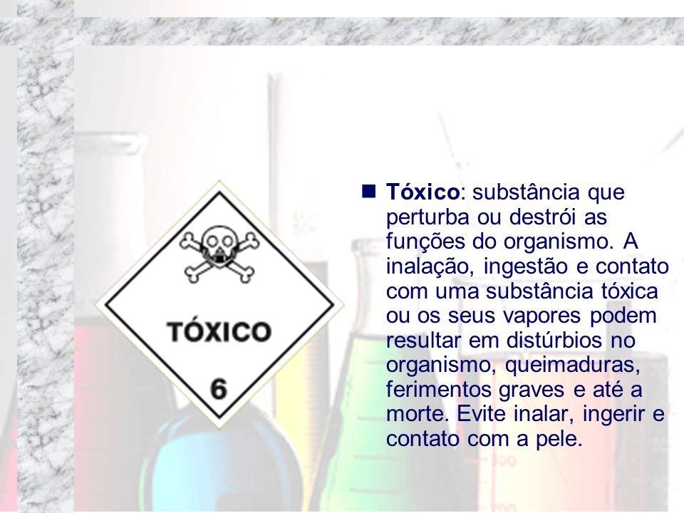 Tóxico: substância que perturba ou destrói as funções do organismo