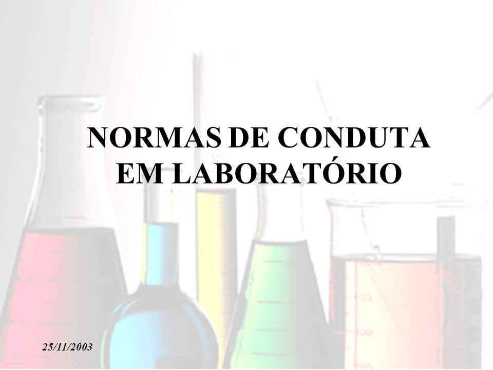 NORMAS DE CONDUTA EM LABORATÓRIO