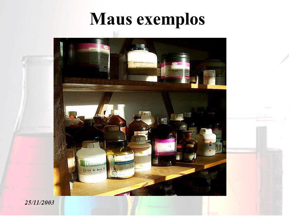 Maus exemplos 25/11/2003