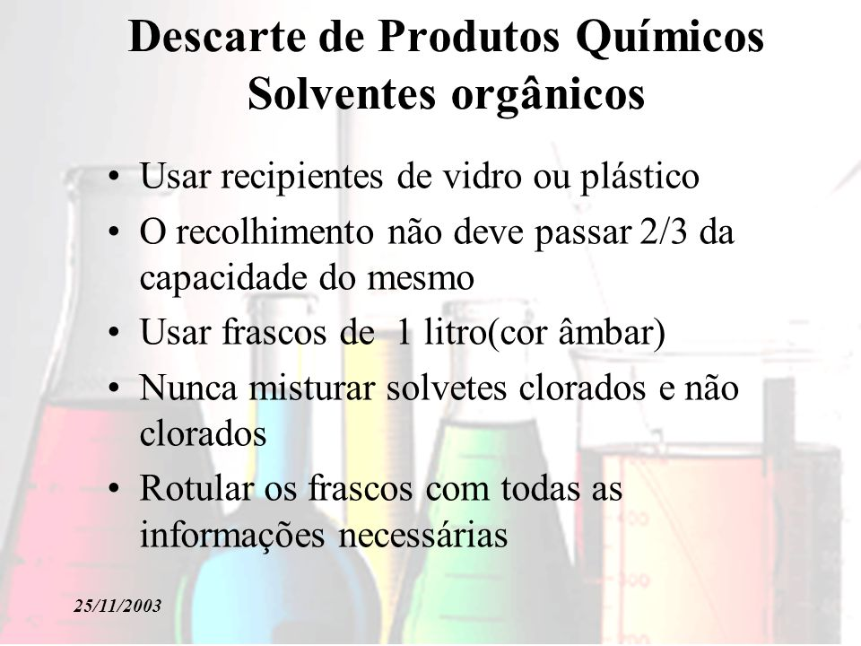 Descarte de Produtos Químicos Solventes orgânicos
