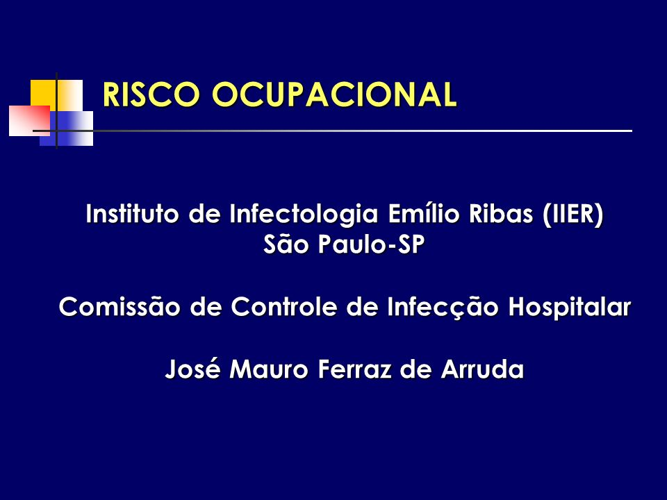 RISCO OCUPACIONAL Instituto de Infectologia Emílio Ribas (IIER)