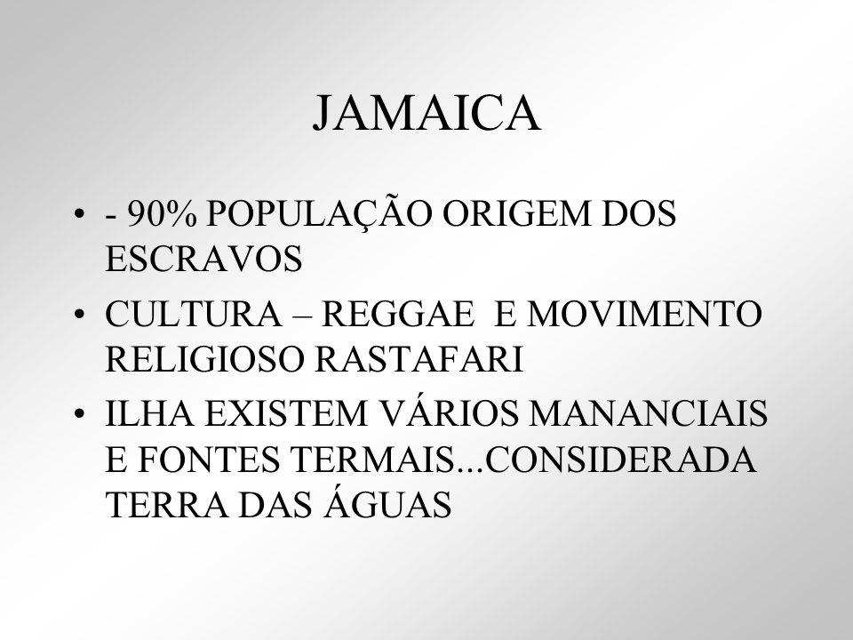 JAMAICA - 90% POPULAÇÃO ORIGEM DOS ESCRAVOS
