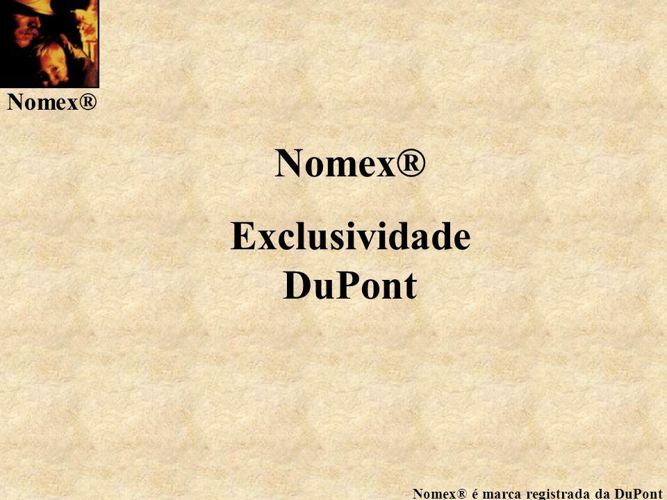Nomex® Exclusividade DuPont