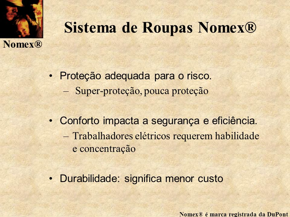 Sistema de Roupas Nomex®