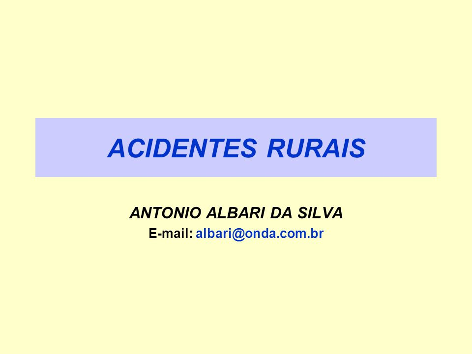 ANTONIO ALBARI DA SILVA E-mail: albari@onda.com.br