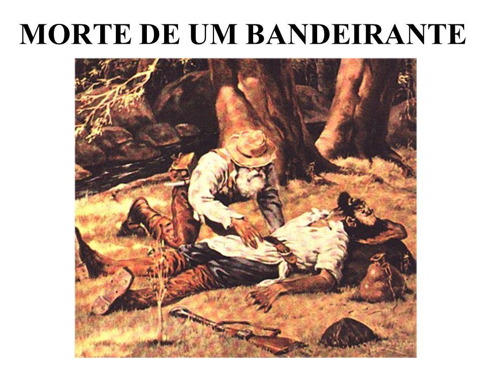 MORTE DE UM BANDEIRANTE