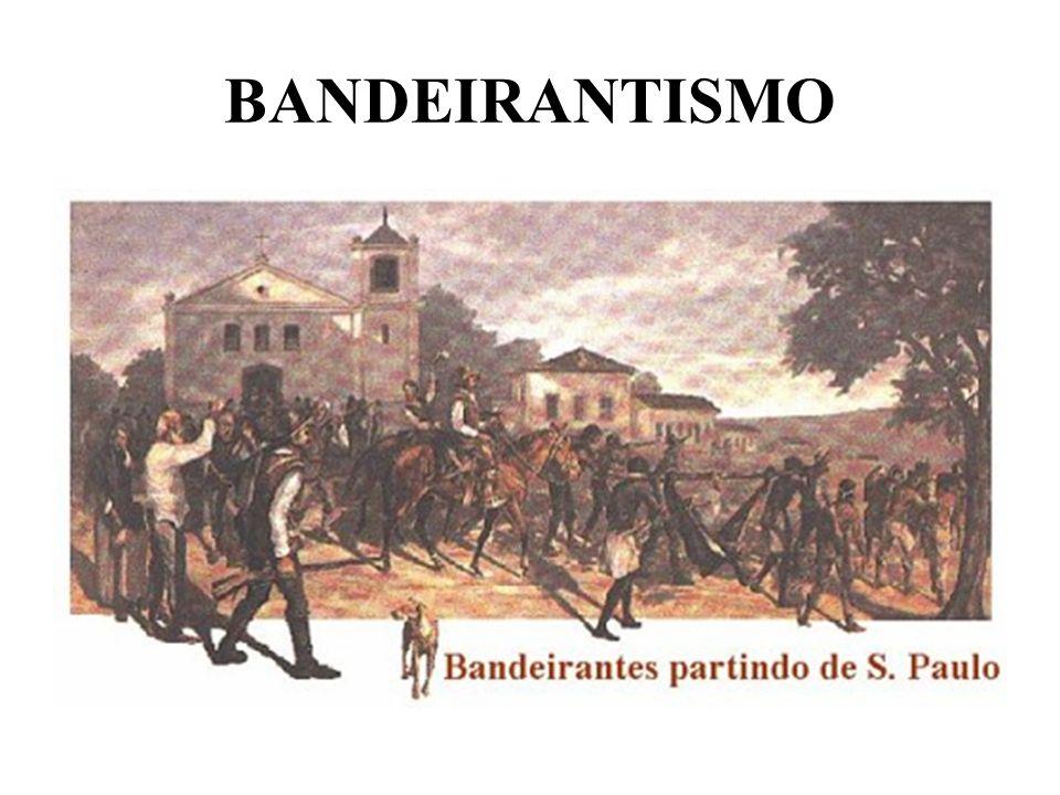 BANDEIRANTISMO