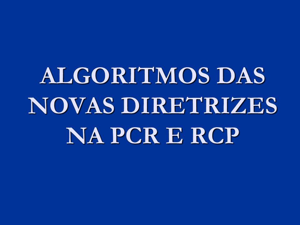 ALGORITMOS DAS NOVAS DIRETRIZES NA PCR E RCP