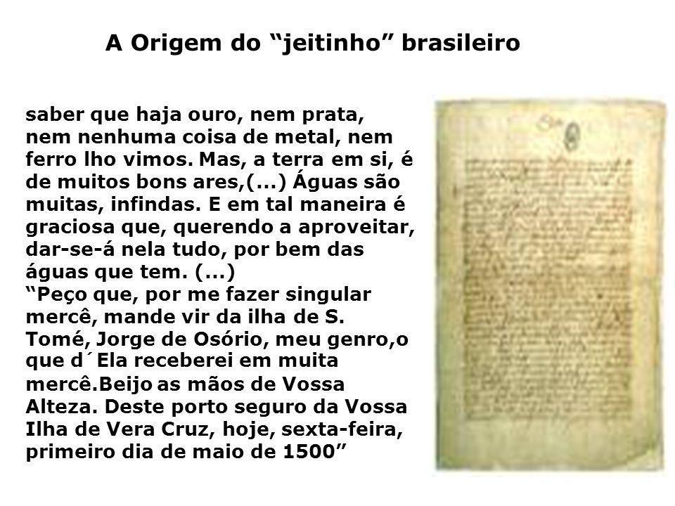 A Origem do jeitinho brasileiro
