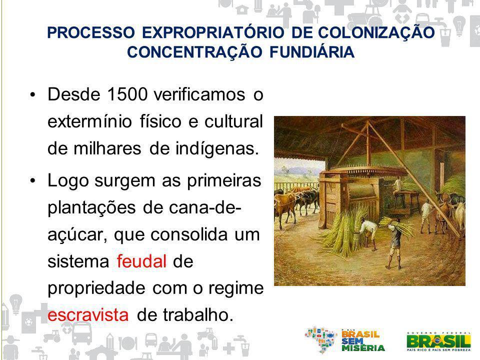 PROCESSO EXPROPRIATÓRIO DE COLONIZAÇÃO CONCENTRAÇÃO FUNDIÁRIA