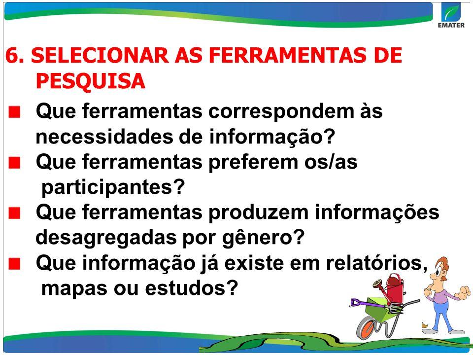 6. SELECIONAR AS FERRAMENTAS DE