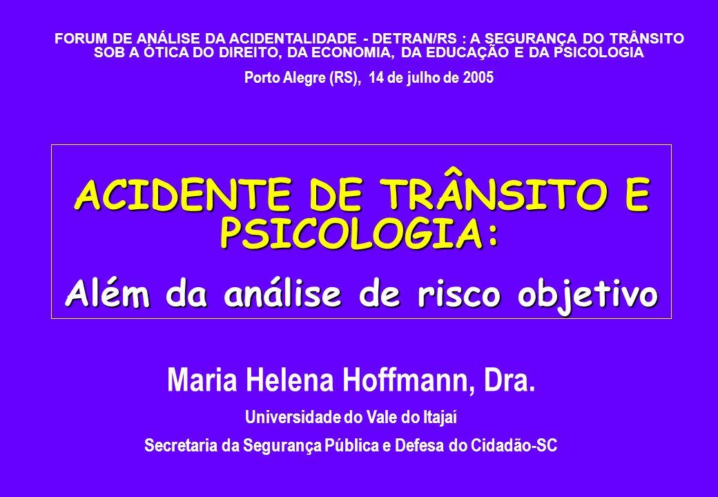 Profª Dra. Maria Helena Hoffmann