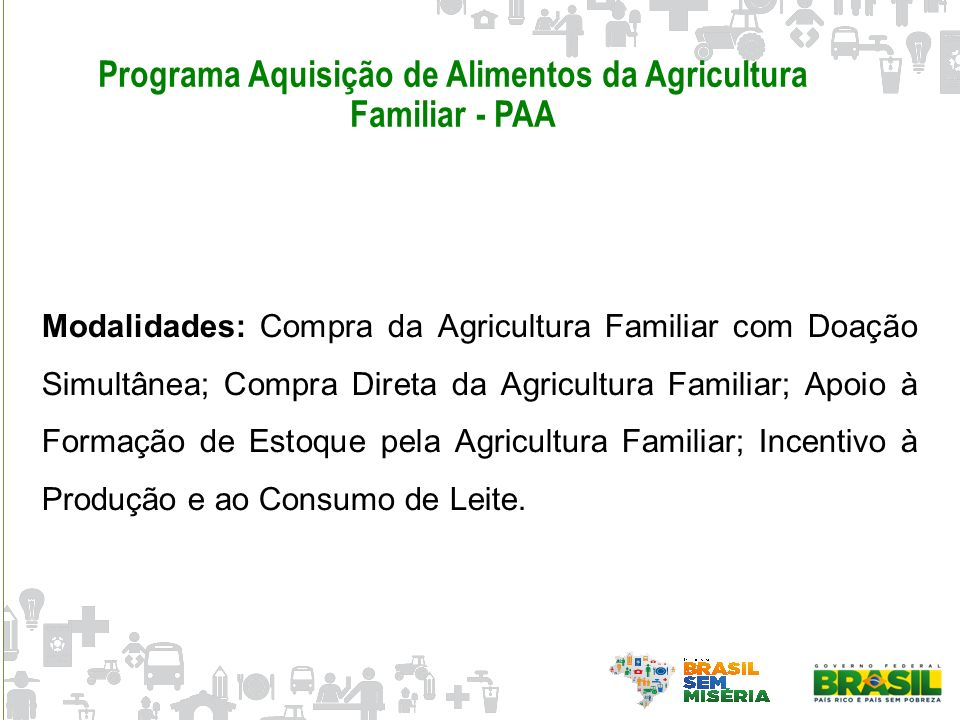 Programa Aquisição de Alimentos da Agricultura Familiar - PAA