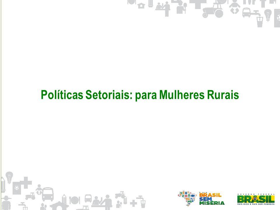 Políticas Setoriais: para Mulheres Rurais