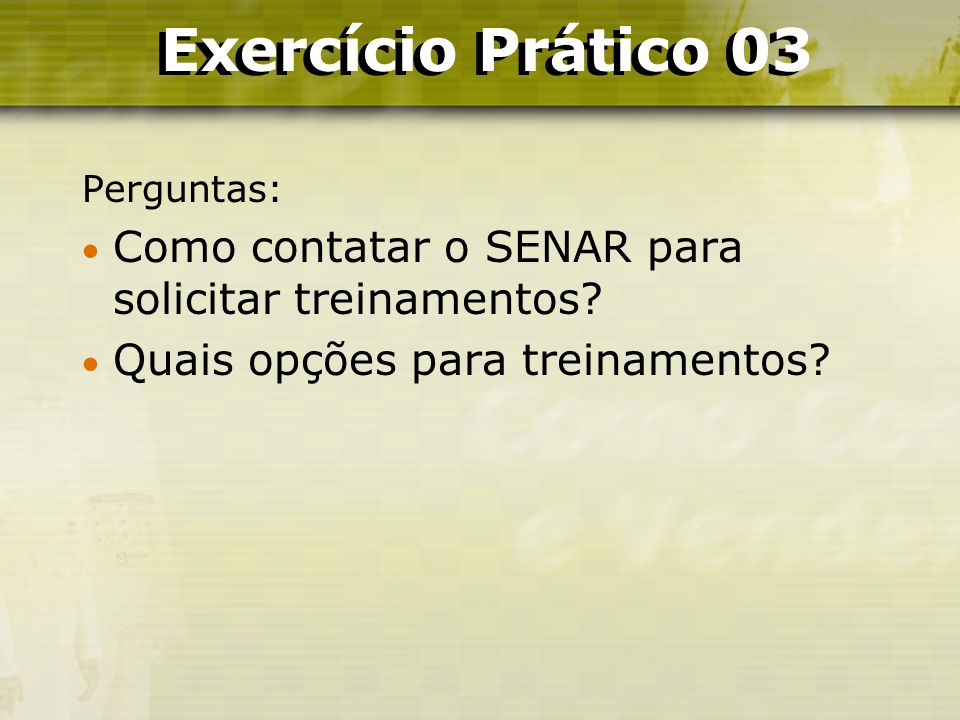 Exercício Prático 03 Exercício Prático 03