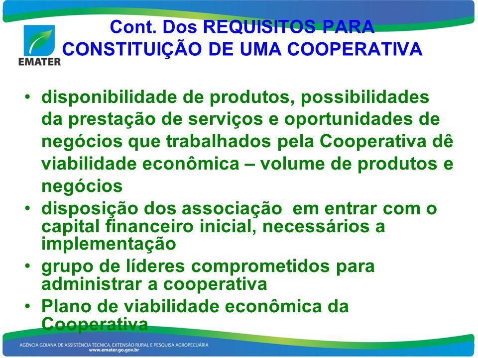 Cont. Dos REQUISITOS PARA CONSTITUIÇÃO DE UMA COOPERATIVA