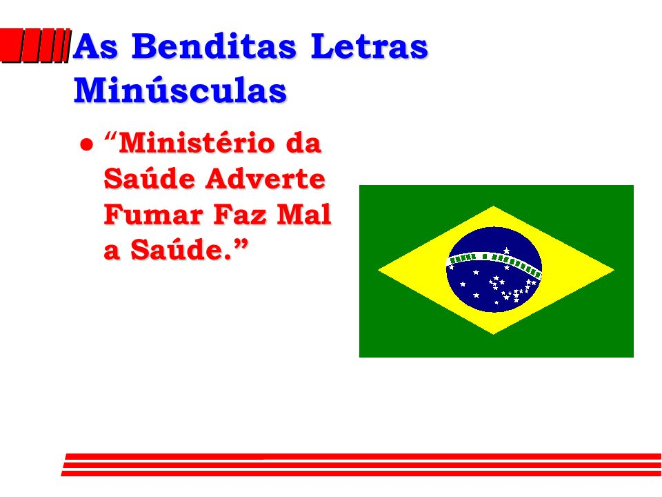 As Benditas Letras Minúsculas