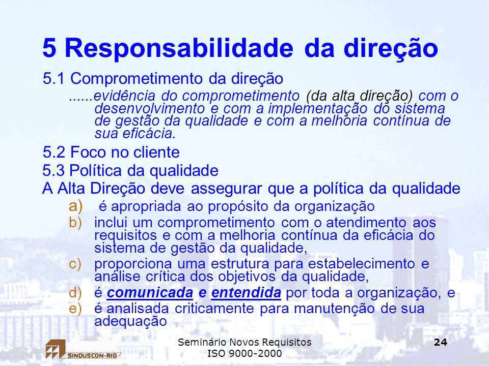 5 Responsabilidade da direção