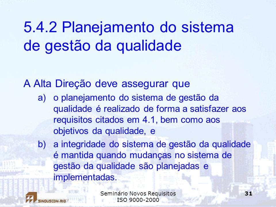 5.4.2 Planejamento do sistema de gestão da qualidade