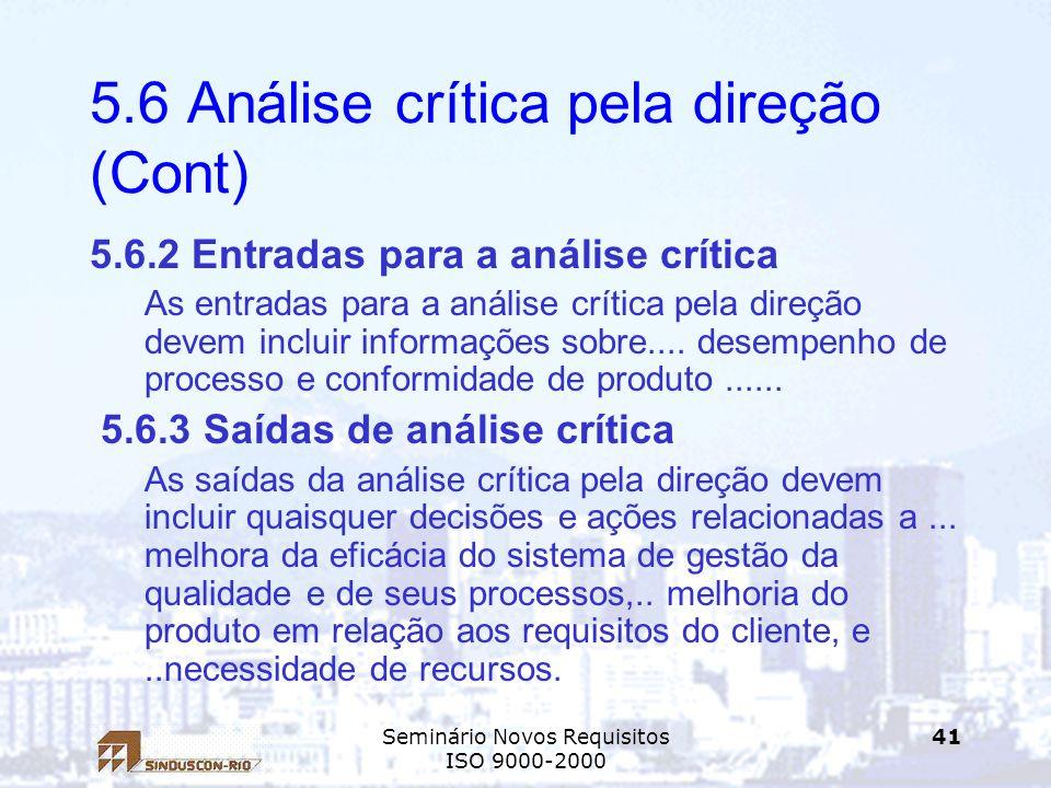 5.6 Análise crítica pela direção (Cont)