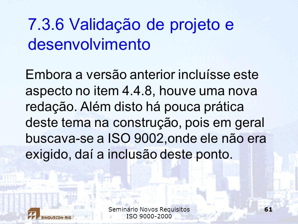 7.3.6 Validação de projeto e desenvolvimento