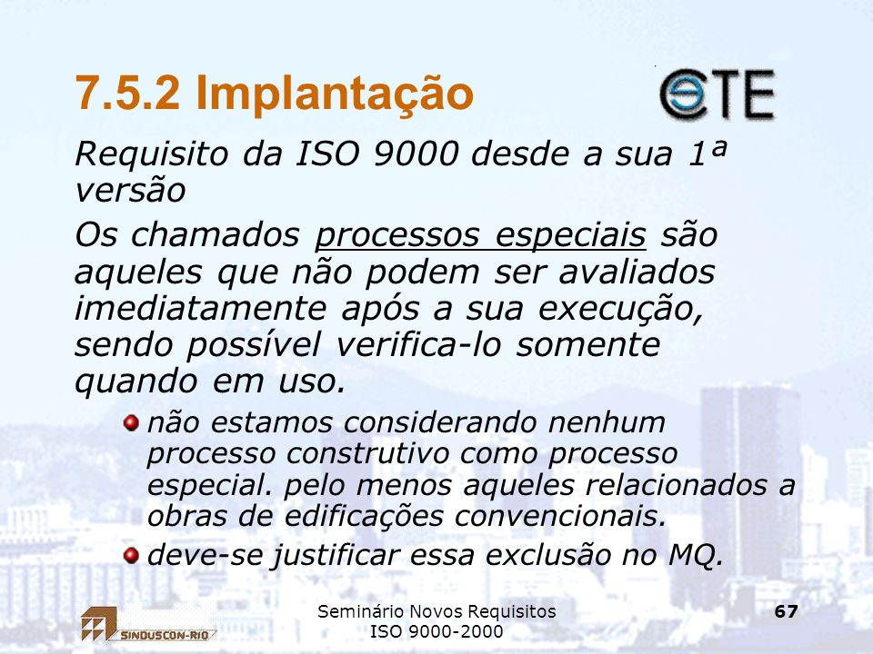 Seminário Novos Requisitos ISO 9000-2000