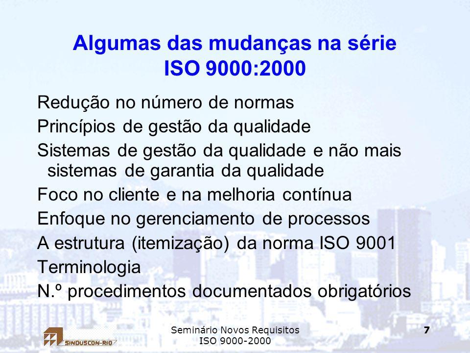 Algumas das mudanças na série ISO 9000:2000