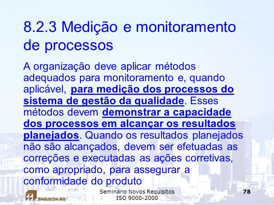 8.2.3 Medição e monitoramento de processos
