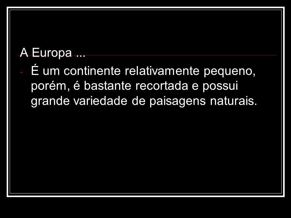 A Europa ...