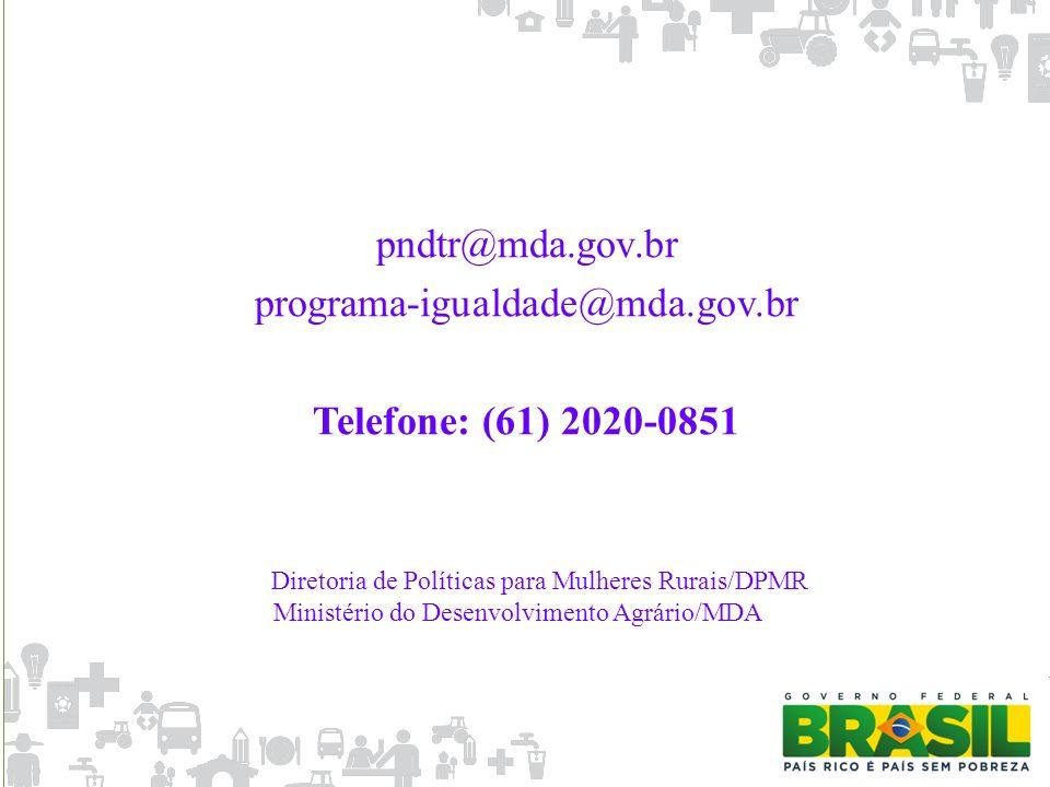 pndtr@mda.gov.br programa-igualdade@mda.gov.br
