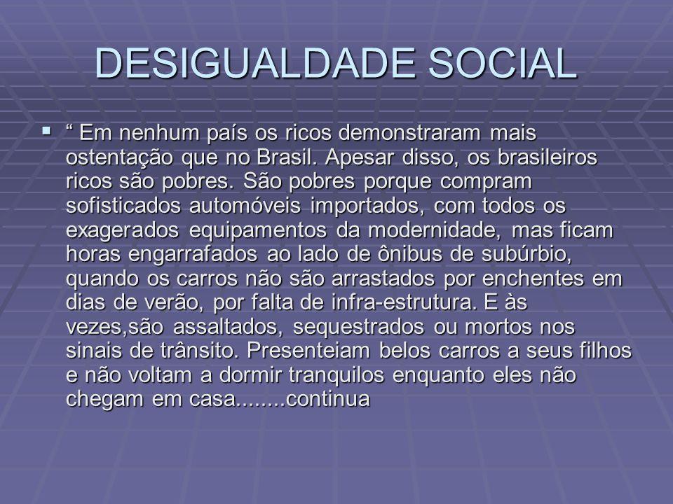 DESIGUALDADE SOCIAL