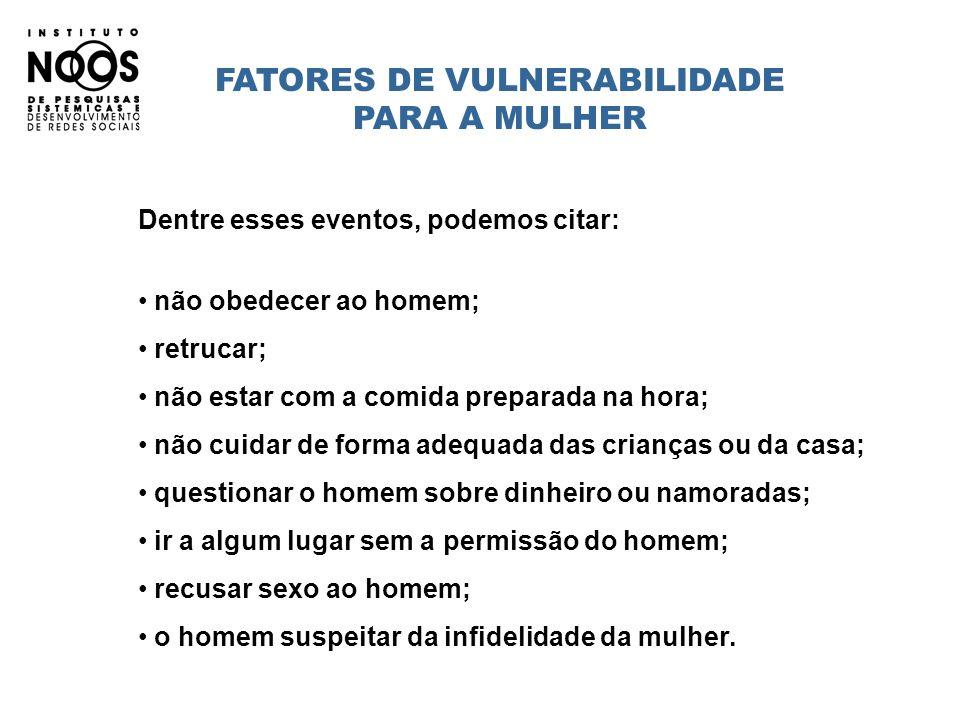 FATORES DE VULNERABILIDADE PARA A MULHER