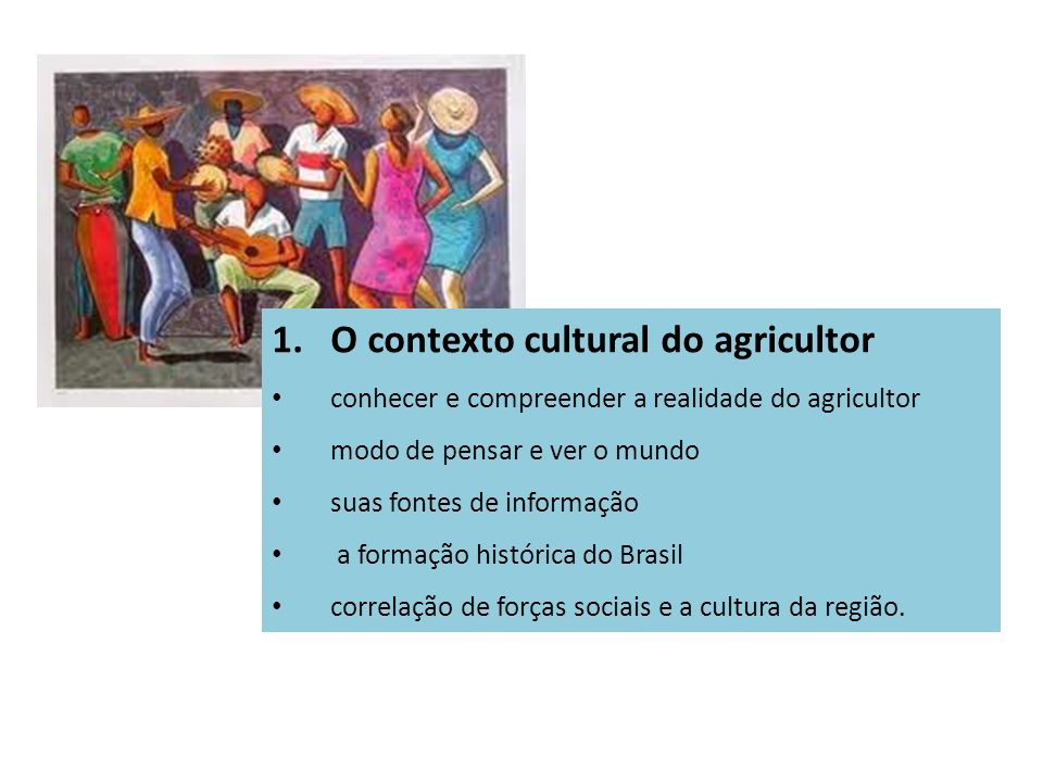 O contexto cultural do agricultor