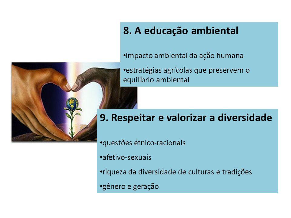 9. Respeitar e valorizar a diversidade