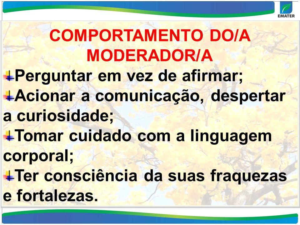 COMPORTAMENTO DO/A MODERADOR/A