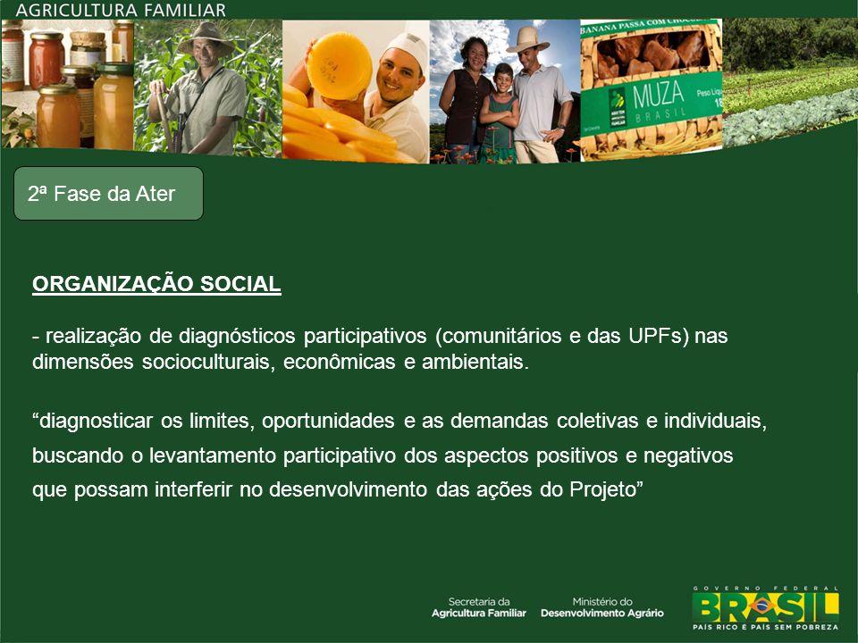 dimensões socioculturais, econômicas e ambientais.
