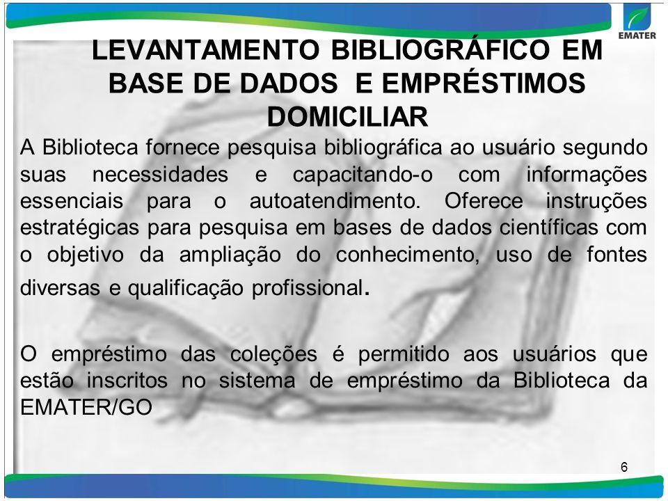 LEVANTAMENTO BIBLIOGRÁFICO EM BASE DE DADOS E EMPRÉSTIMOS DOMICILIAR