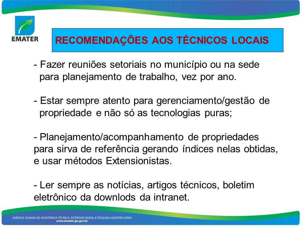 RECOMENDAÇÕES AOS TÉCNICOS LOCAIS
