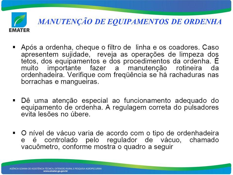 MANUTENÇÃO DE EQUIPAMENTOS DE ORDENHA