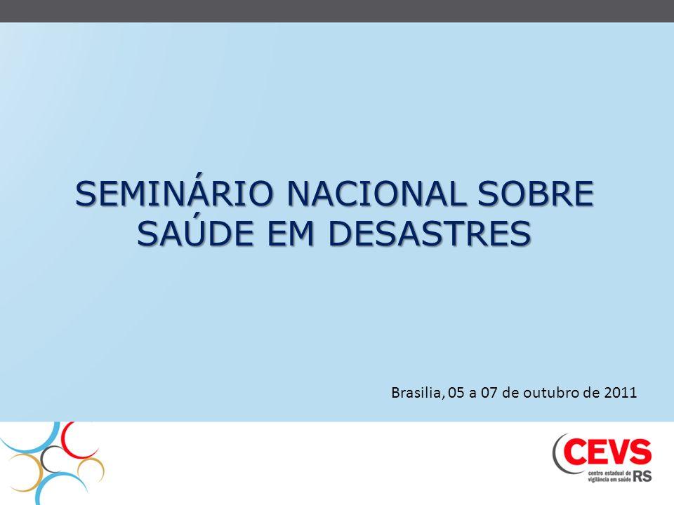 SEMINÁRIO NACIONAL SOBRE SAÚDE EM DESASTRES